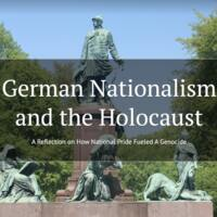 German Nationalism and the Holocaust: A Reflection on How National Pride Fueled a Genocide
